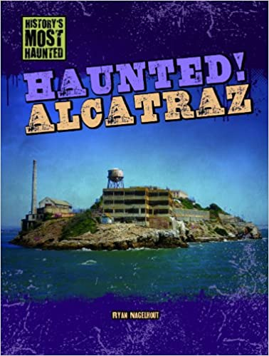 Haunted! Alcatraz