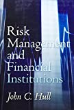 Risk Management and Financial Institutions 9780132397902