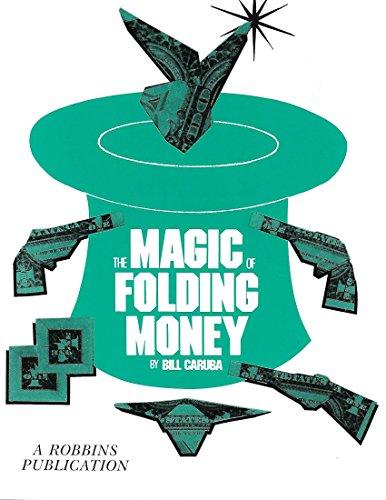 The Magic of Folding Money