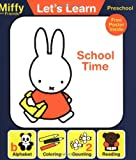 Let's Learn: School Time (Miffy and Friends: Let's Learn)