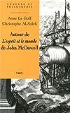 img - for Autour de L'Esprit Et Le Monde de John McDowell (Analyse Et Philosophie) (French Edition) book / textbook / text book