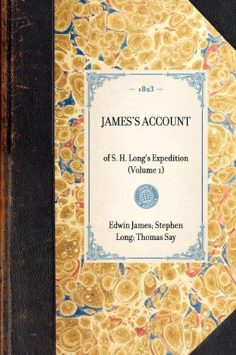 James's Account of S. H. Long's Expedition,