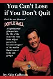 You Can't Lose If You Don't Quit, Skip Calhoun, 1440104581