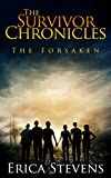 The Survivor Chronicles: Book 3, The Forsaken