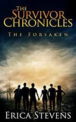 The Survivor Chronicles: Book 3, The Forsaken (Serial Story #3) (English Edition)