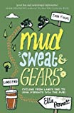 Mud, Sweat and Gears, Ellie Bennett, 1849532206