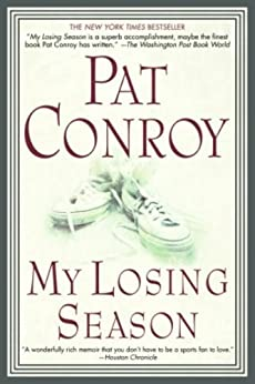 My Losing Season by [Conroy, Pat]