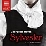 Sylvester: Or, the Wicked Uncle | Georgette Heyer