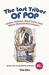 The Lost Tribes Of Pop: Goths, folkies, iPod twits and other musical stereotypes