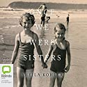 Once We Were Sisters Audiobook by Sheila Kohler Narrated by Sheila Kohler