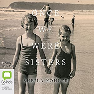 Once We Were Sisters Audiobook