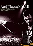 Robbie Williams - And Through It All - Live 1997 - (2006) [DVD] (2-Disc Set)