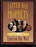 Latter-Day Prophets, Emerson R. West, 157734555X