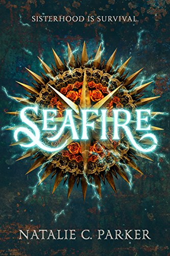 Seafire by [Parker, Natalie C.]