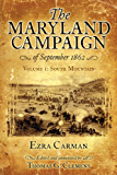 Maryland Campaign of September 1862: Volume 1, South Mountain