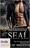 Hot SEALs: Reclaiming the SEAL (Kindle Worlds) (Lost and Found Series Book 11)