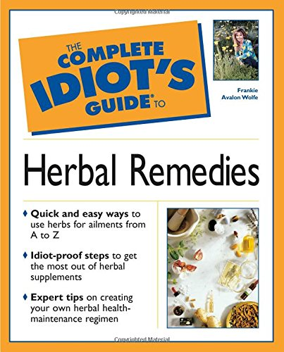 (The Complete Idiot's Guide to Herbal Remedies)
