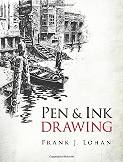 Pen & Ink Techniques (Dover Art Instruction): Frank J. Lohan ...
