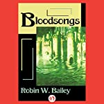 Bloodsongs: Saga of Frost, Book 3 | Robin W. Bailey
