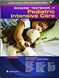 Rogers' Textbook of Pediatric Intensive Care