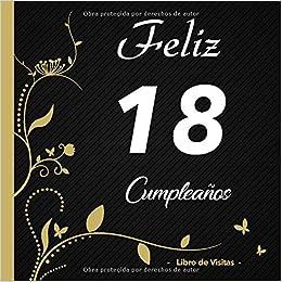 Feliz 18 cumpleaños - Libro de visitas -: Para llenar | Para ...