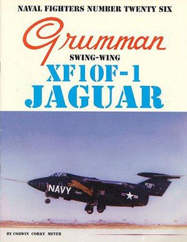 Grumman XF10F-1 Jaguar Swing-Wing (Naval Fighters)