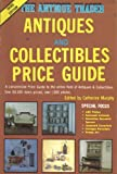The Antique Trader Antiques and Collectibles Price Guide, , 0930625021