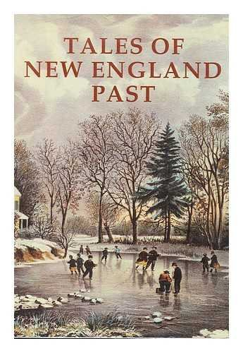 Tales of New England Past Frank (editor) Oppel