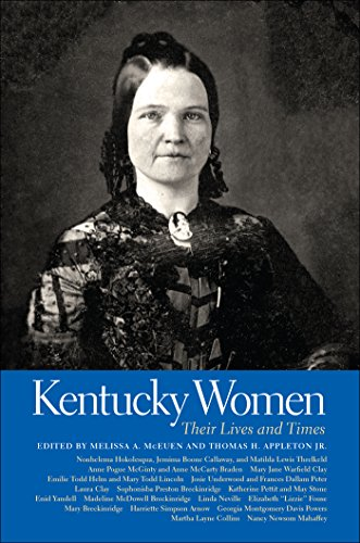 Kentucky Women: Their Lives and Times (Southern Women:  Their Lives and -