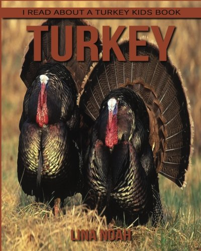 Turkey I Read about A Turkey Kids Book