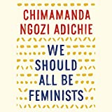 """We Should All Be Feminists"" av Chimamanda Ngozi Adichie"