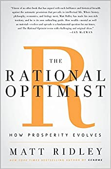 image for The Rational Optimist: How Prosperity Evolves
