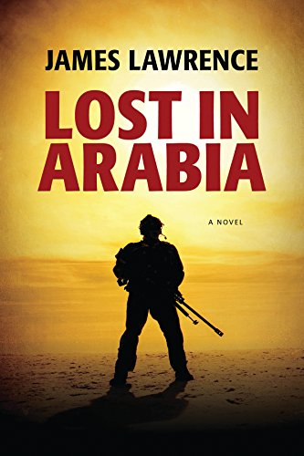 Lost in Arabia: A Novel