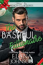 The Bashful Billionaire (Clean Billionaire Beach Club Romance Book 3)