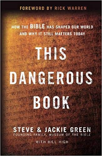 This Dangerous Book: How the Bible Has Shaped Our World and