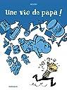 Une vie de papa ! par Nicoby