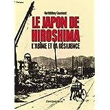Japon de Hiroshima (Le)