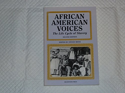 Search : African American Voices: The Life Cycle Of Slavery