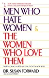 Men Who Hate Women and the Women Who Love Them : When Loving Hurts and You Don't Know Why 画像2