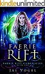 Faerie Rift: An Urban Fantasy Novel (...