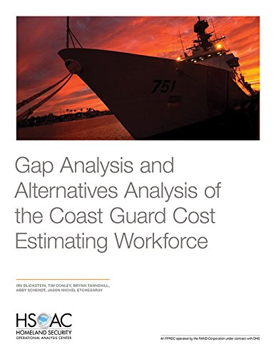 Gap Analysis and Alternatives Analysis of the Coast Guard Cost Estimating Workforce