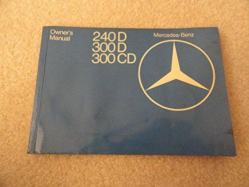 1978 Mercedes 240D 300D 300CD Owners Manual 240 300 D CD