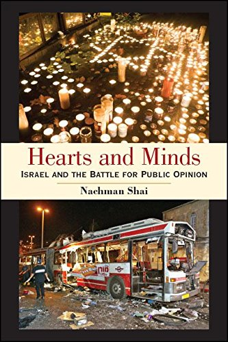 Hearts and Minds: Israel and the Battle for Public Opinion