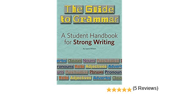 Amazon.com: The Guide to Grammar (Maupin House) eBook: Laura ...