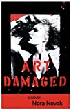 Art Damaged, Nora Novak, 1440167443