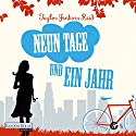 Neun Tage und ein Jahr Hörbuch von Taylor Jenkins Reid Gesprochen von: Elena Wilms