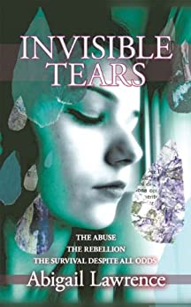 Invisible Tears by [Lawrence, Abigail]