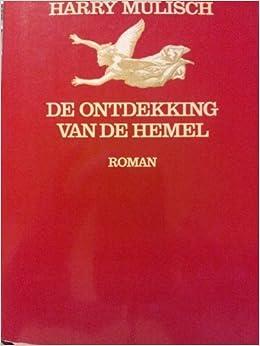 De Ontdekking Van De Hemel By Harry Mulisch 1997 05 03
