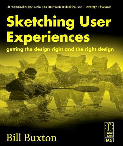 Picture of a Sketching User Experiences Getting the 123740371,8601400863046,9780123740373