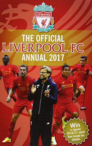 The Official Liverpool Annual 2017 (annuals 2017)